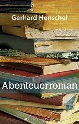 Martin Schlosser Band 4: Abenteuerroman - Gerhard Henschel  