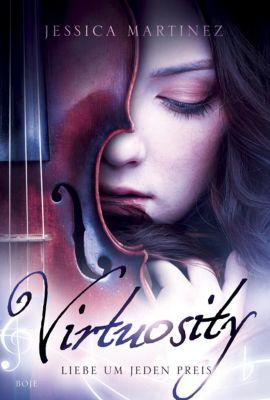 Martinez, J: Virtuosity - Liebe um jeden Preis, Jessica Martinez