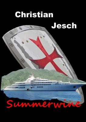Martinique St. Claire: Summerwine, Christian Jesch