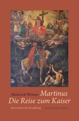 Martinus · Die Reise zum Kaiser, Heinrich Winter