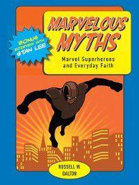Marvelous Myths, Russell W. Dalton