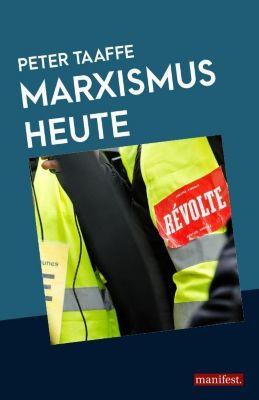 Marxismus heute - Peter Taaffe |