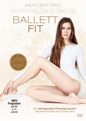 Mary Helen Bowers: Ballett Fit, Mary Helen Bowers