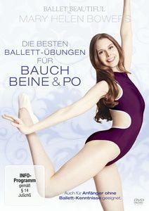 Mary Helen Bowers - Die besten Ballet-Übungen für Bauch, Beine & Po, Mary Helen Bowers