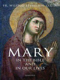 Mary in the Bible and in Our Lives, Wilfrid Stinissen