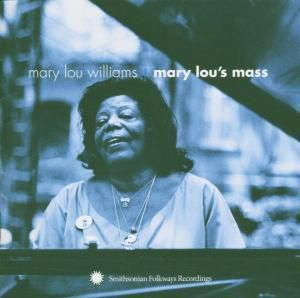 Mary Lous Mass, Mary Lou Williams