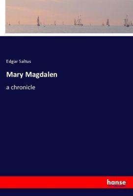Mary Magdalen, Edgar Saltus