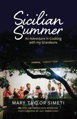 Mary Taylor Simeti: Sicilian Summer, Mary Taylor Simeti