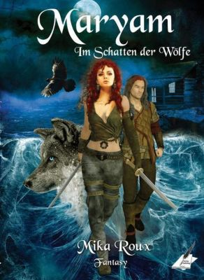 Maryam - Im Schatten der Wölfe - Mika Roux pdf epub