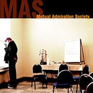 Mas, Mutual Adminiration Society