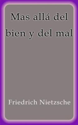 Mas allá del bien y del mal, Friedrich Nietzsche