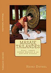Masaje tailandés Nuat phaen boran - นวด แผน โบราณ)
