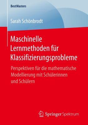 Maschinelle Lernmethoden für Klassifizierungsprobleme - Sarah Schönbrodt |