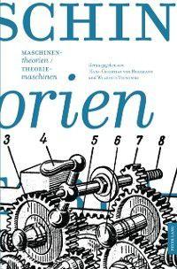 Maschinentheorien/Theoriemaschinen