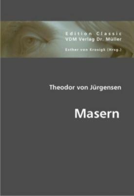 Masern, Theodor von Jürgensen