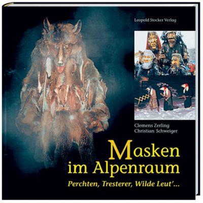Masken im Alpenraum, Clemens Zerling, Christian Schweiger