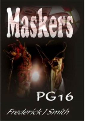 Maskers, Frederick J Smith