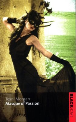 Masque Of Passion, Tesni Morgan