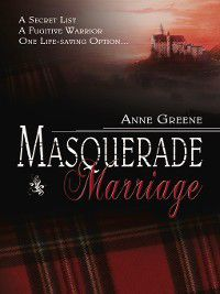 Masquerade Marriage, Anne Greene