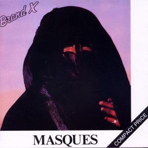 Masques, Brand X
