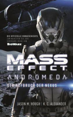 Mass Effect Andromeda - Der Aufbruch der Nexus, Jason M. Hough, K. C . Alexander