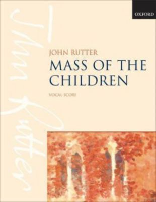 Mass of the Children, Chorpartitur, John Rutter