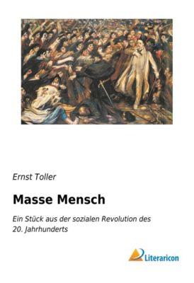 Masse Mensch - Ernst Toller |