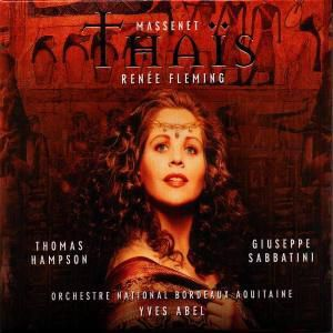 Massenet: Thaïs, Fleming, Hampson, Abel