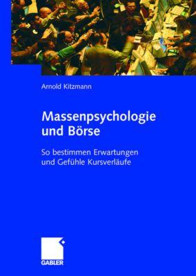 Massenpsychologie und Börse, Arnold Kitzmann