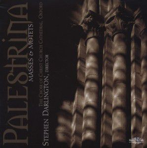 Masses And Motets, Stephen Darlington, Choir Christ Church Cathedral