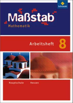 Maßstab, Mathematik Hauptschule, Ausgabe Hessen (2010): 8. Schuljahr, Arbeitsheft