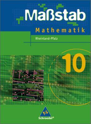 Maßstab, Mathematik Hauptschule, Ausgabe Rheinland-Pfalz: 10. Schuljahr