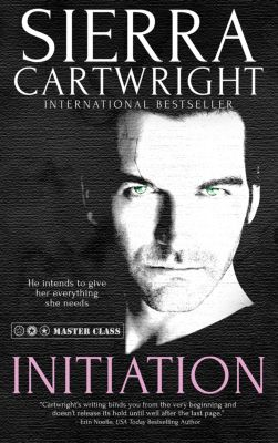 Master Class: Initiation, Sierra Cartwright