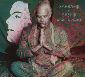 Master & Disciple, Bahramji & Bashir