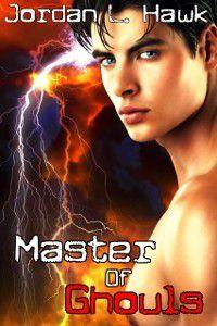 Master of Ghouls (SPECTR #2), Jordan L. Hawk