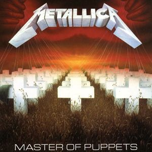 Master Of Puppets (Remastered), Metallica