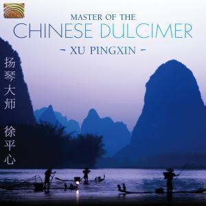 Master Of The Chinese Dulcimer, Pingxin Xu