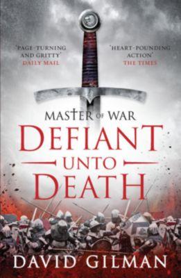 Master of War: Defiant unto Death, David Gilman