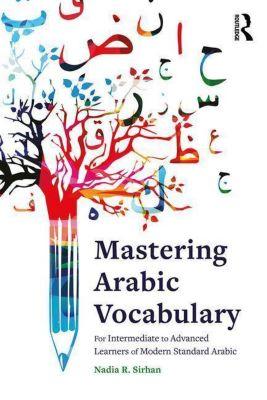 Mastering Arabic Vocabulary, Nadia Sirhan
