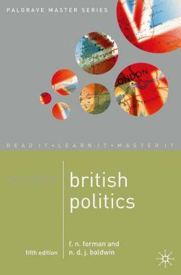 Mastering British Politics, F. N. Forman, N. D. J. Baldwin
