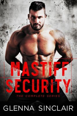 Mastiff Security: Mastiff Security, Glenna Sinclair
