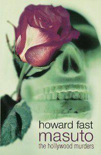 Masuto: The Hollywood Murders, Howard Fast