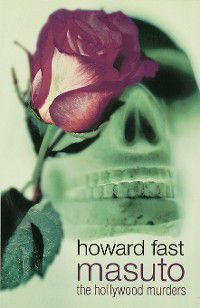 Masuto: The Hollywood Murders, Howard Fast