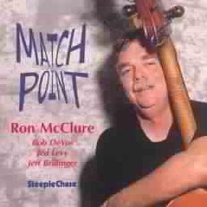 Match Ponit, Ron McClure