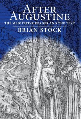 Material Texts: After Augustine, Brian Stock