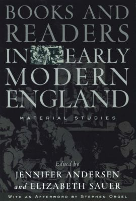 Material Texts: Books and Readers in Early Modern England