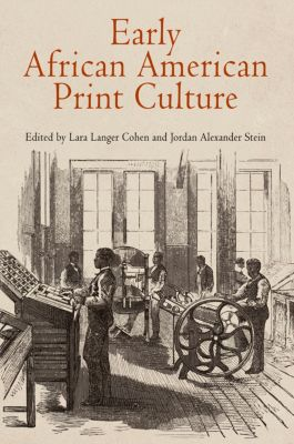 Material Texts: Early African American Print Culture