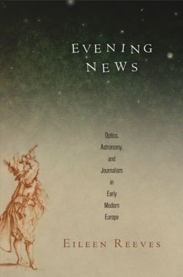 Material Texts: Evening News, Eileen Reeves