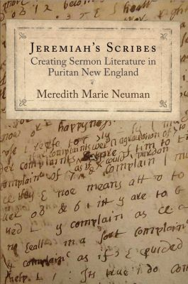Material Texts: Jeremiah's Scribes, Meredith Marie Neuman