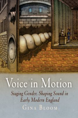 Material Texts: Voice in Motion, Gina Bloom